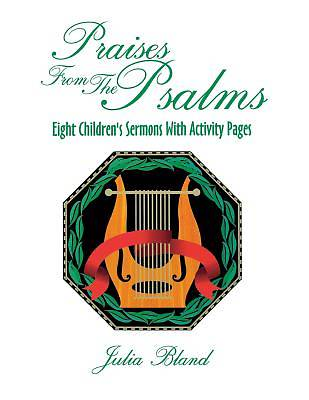 Praises from the Psalms