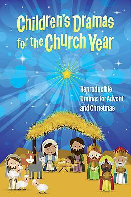 Childrens Dramas for the Church Year