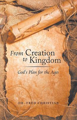 From Creation to Kingdom