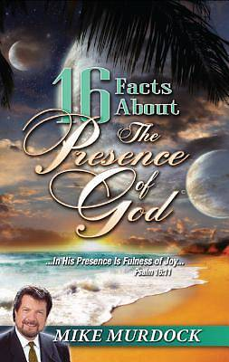 16 Facts About The Presence Of God [ePub Ebook]