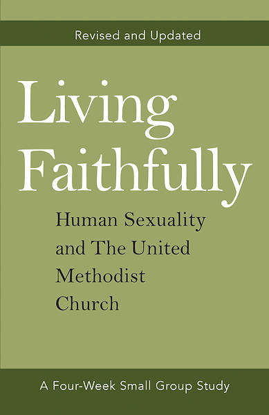 Picture of Living Faithfully Revised and Updated