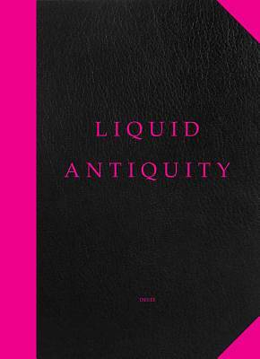 Picture of Liquid Antiquity