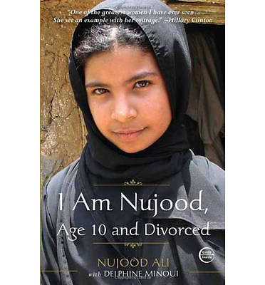 I Am Nujood Age 10 and Divorced