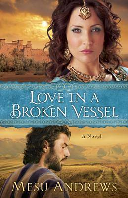 Love in a Broken Vessel [ePub Ebook]
