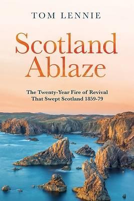 Picture of Scotland Ablaze