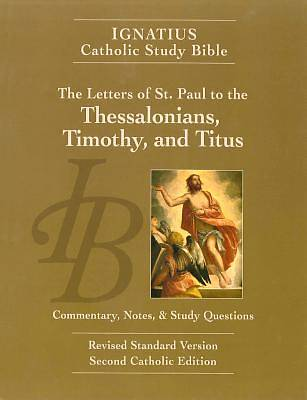 The Letters of St. Paul to the Thessalonians, Timothy, and Titus 2/E