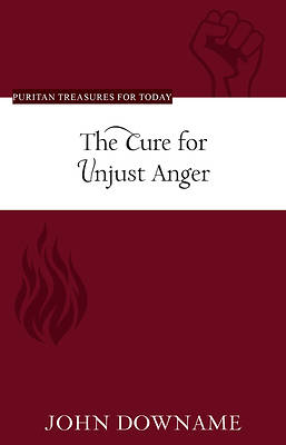 Picture of The Cure for Unjust Anger
