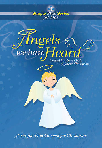 Angels We Have Heard Unison Choral Book