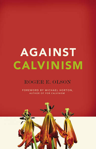 Picture of Against Calvinism