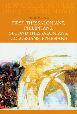 First Thessalonians, Philippians, Second Thessalonians, Colossians, Ephesians