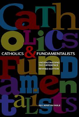 Catholics and Fundamentalists