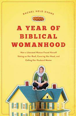 Picture of A Year of Biblical Womanhood