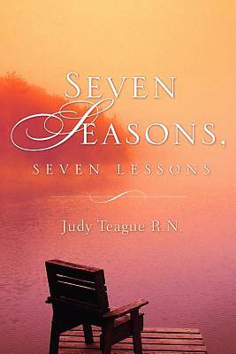 Picture of Seven Seasons, Seven Lessons