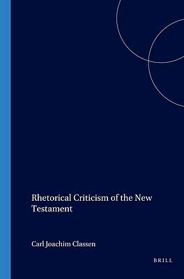 Rhetorical Criticism of the New Testament