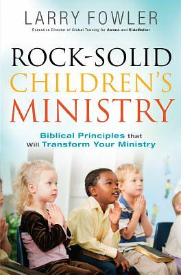 Rock-Solid Childrens Ministry