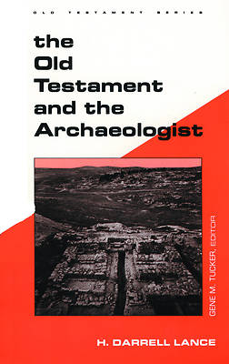 The Old Testament and the Archaeologist