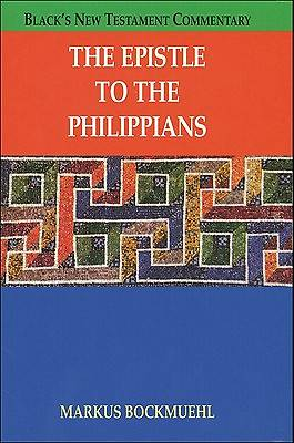 Blacks New Testament Commentary - The Epistle to the Philippians