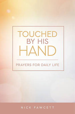 Picture of Touched by His Hand