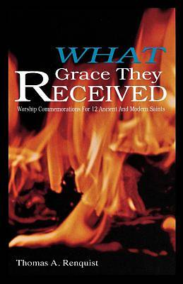 What Grace They Received