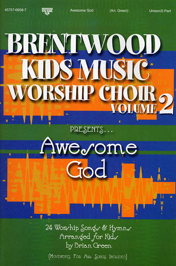 Brentwood Kids Worship Volume 2 Choral Book