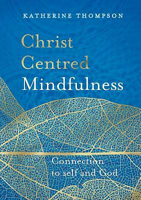 Christ-Centred Mindfulness