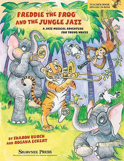Freddie the Frog and the Jungle Jazz; A Musical Jazz Adventure for Young Voices