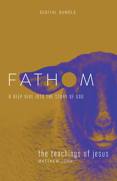 Picture of Fathom Bible Studies: The Teachings of Jesus Digital Bundle