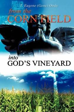 Picture of From the Corn Field Into God's Vineyard