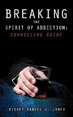 Picture of Breaking the Spirit of Addiction