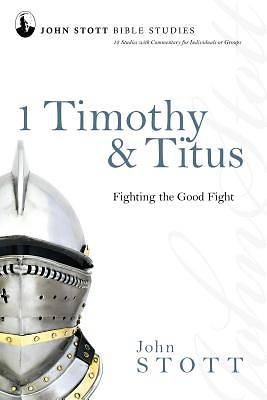 Picture of John Stott Bible Studies  - 1 Timothy & Titus