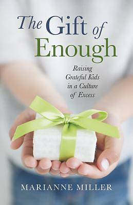 Picture of The Gift of Enough