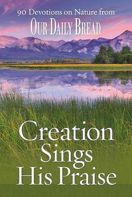 Creation Sings His Praise