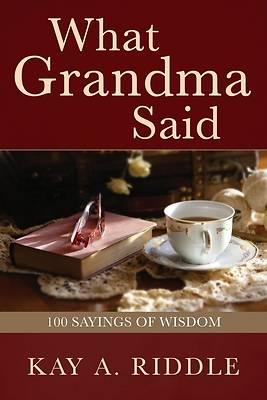Picture of What Grandma Said