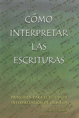 Como Interpretar las Escrituras