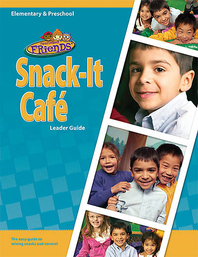 Groups Faithweaver Friends Snack-It Cafe Leader Guide Fall 2012