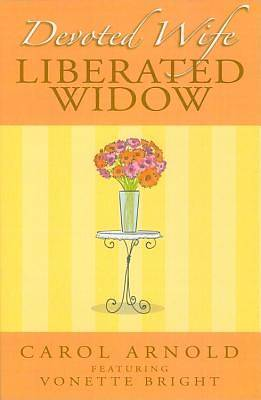 Devoted Wife, Liberated Widow