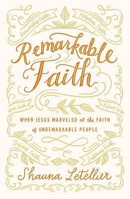 Picture of Remarkable Faith