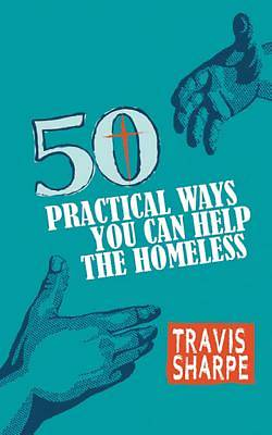 Picture of 50 Practical Ways You Can Help the Homeless