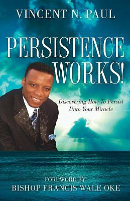 Picture of Persistence Works!