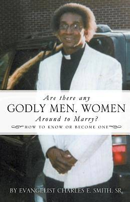 Are There Any Godly Men, Women Around to Marry?