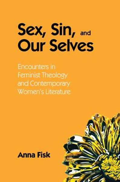 Sex, Sin, and Our Selves