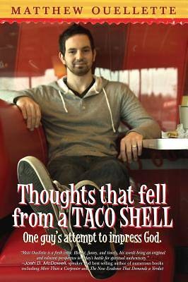 Picture of Thoughts That Fell from a Taco Shell