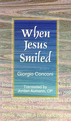 When Jesus Smiled