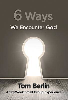 Picture of 6 Ways We Encounter God Participant WorkBook