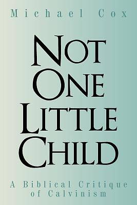 Not One Little Child