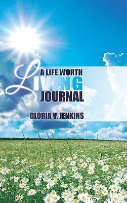 Picture of A Life Worth Living Journal