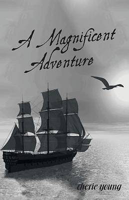 A Magnificent Adventure