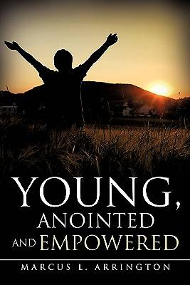 Young, Anointed and Empowered
