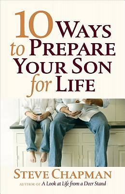 Picture of 10 Ways to Prepare Your Son for Life [ePub Ebook]