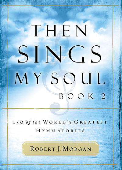 Picture of Then Sings My Soul Book 2